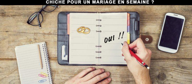 Mariage en Semaine